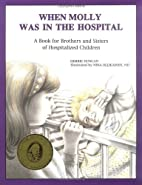 When Molly Was in the Hospital: A Book for…
