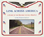 Link Across America: A Story of the Historic…