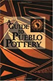 Lamb, Susan: A Guide to Pueblo Pottery