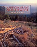 Sheridan, Thomas E.: A History of the Southwest: The Land and Its People