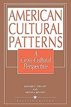 American Cultural Patterns: A Cross-Cultural…