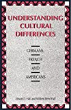 Hall, Edward T.: Understanding Cultural Differences: Germans, French and Americans