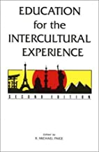 Education for the Intercultural Experience…