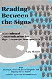 Midness, Anna: Reading Between the Signs: Intercultural Communication for Sign Language Interpreters