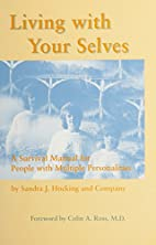 Living With Your Selves: A Survival Manual…