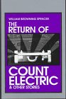 Spencer, William Browning: The Return of Count Electric and Other Stories
