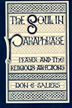 The Soul in Paraphrase by Don E. Saliers