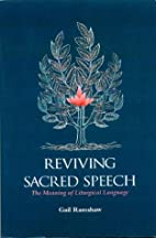Reviving Sacred Speech: The Meaning of…