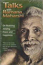 Talks With Ramana Maharshi: On Realizing…