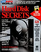 Hard Disk Secrets (Infoworld Secrets/Book…