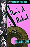 Gillian G. Gaar: She's a Rebel: The History of Women in Rock & Roll