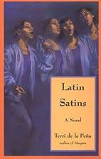 Latin Satins (Djuna Books) by Terri de la…