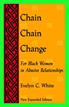 Chain, Chain, Change: For Black Women in…