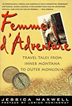 Femme d'Adventure: Tales from a Wild…