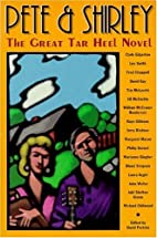 Pete & Shirley :: The Great Tar Heel Novel…