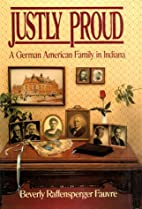 Justly Proud: A German American Family in…