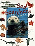 Monterey Bay Aquarium: Sea Searcher's Handbook: Activities from the Monterey Bay Aquarium