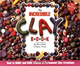 Torres, Laura: The Incredible Clay Book/Includes 8 Clay Colors