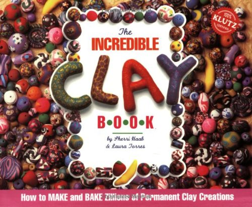 the-incredible-clay-book-klutz-press