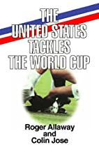 The United States Tackles the World Cup by…