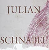 Schnabel, Julian: Julian Schnabel: Olatz : The End of Summer : Hurricane Bob