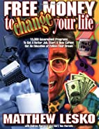 Free Money to Change Your Life by Matthew…