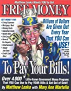 Free Money to Pay Your Bills by Matthew…