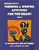 Nathan Levy: Thinking & Writing Activities for the Brain: Book 2