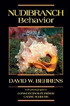 Nudibranch Behavior by David Behrens
