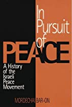 In pursuit of peace : a history of the…