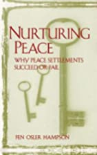 Nurturing peace : why peace settlements…