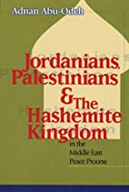 Jordanians, Palestinians, and the Hashemite…