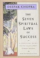 The Seven Spiritual Laws of Success: A…