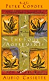 Don Miguel Ruiz: The Four Agreements: A Practical Guide to Personal Freedom, abridged