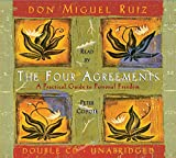 Miguel Ruiz: The Four Agreements: A Practical Guide to Personal Freedom