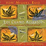 Don Miguel Ruiz: Los cuatro acuerdos: The Four Agreements, Spanish-Language Edition (Toltec Wisdom) (Spanish Edition)