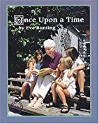 Once Upon a Time by Eve Bunting
