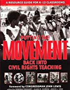 Putting the Movement Back into Civil Rights…