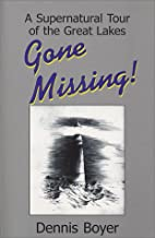 Gone Missing: A Supernatural Tour of the…