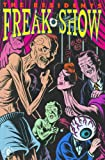 Sala, Richard: Residents: Freak Show, The