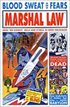 Marshal Law: Blood, Sweat and Fears by Pat…