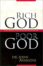 Rich God Poor God by John Avanzini
