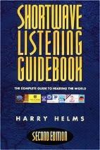 Shortwave Listening Guidebook: The Complete…