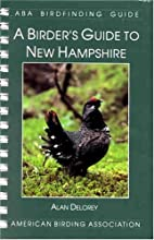 A Birder's Guide to New Hampshire by Alan…