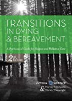 Transitions in Dying and Bereavement: A…