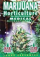 Marijuana Horticulture: The Indoor/Outdoor…