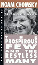 The Prosperous Few and the Restless Many by…