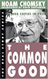 Chomsky, Noam: The Common Good