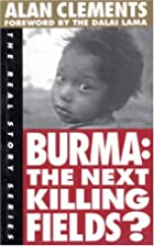 Burma: The Next Killing Fields? (The Real…