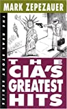 Zepezauer, Mark: The CIA's Greatest Hits
